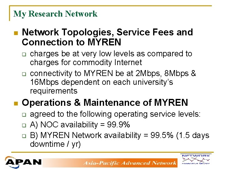 Asia Pacific Advanced Network Apan Country Update By