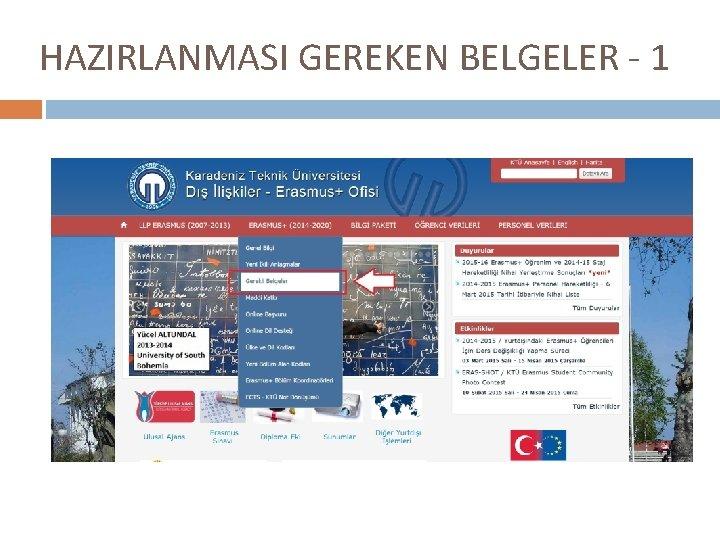 HAZIRLANMASI GEREKEN BELGELER - 1