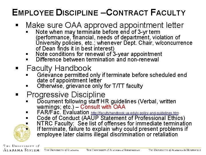 EMPLOYEE DISCIPLINE – CONTRACT FACULTY § Make sure OAA approved appointment letter § §