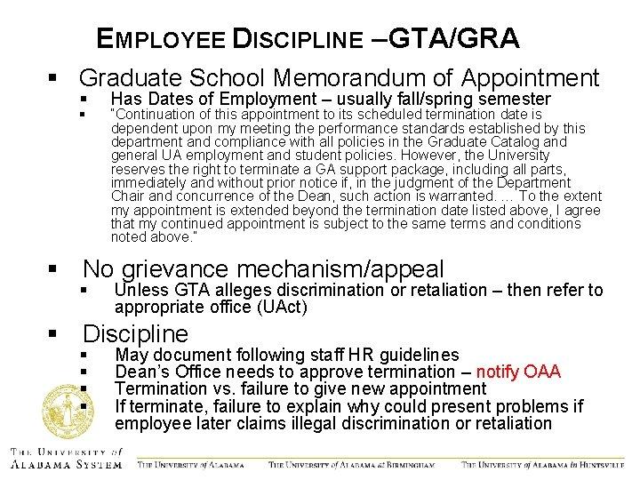EMPLOYEE DISCIPLINE – GTA/GRA § Graduate School Memorandum of Appointment § § Has Dates