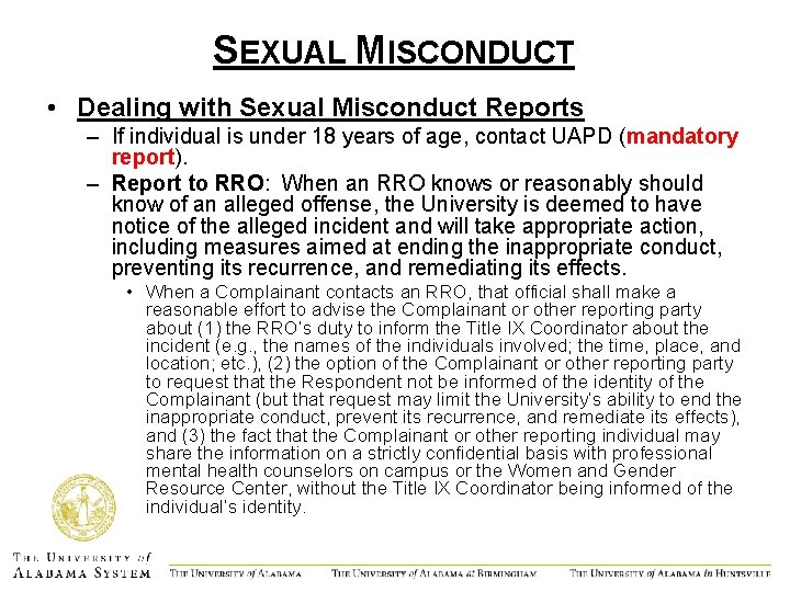 SEXUAL MISCONDUCT • Dealing with Sexual Misconduct Reports – If individual is under 18