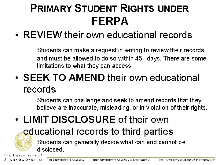 PRIMARY STUDENT RIGHTS UNDER FERPA • REVIEW their own educational records Students can make