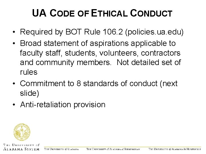 UA CODE OF ETHICAL CONDUCT • Required by BOT Rule 106. 2 (policies. ua.