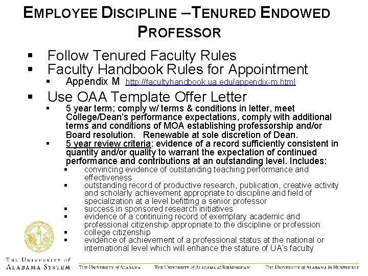 EMPLOYEE DISCIPLINE – TENURED ENDOWED PROFESSOR § Follow Tenured Faculty Rules § Faculty Handbook