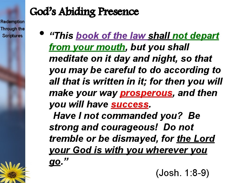 """Redemption Through the Scriptures God's Abiding Presence • """"This book of the law shall"""