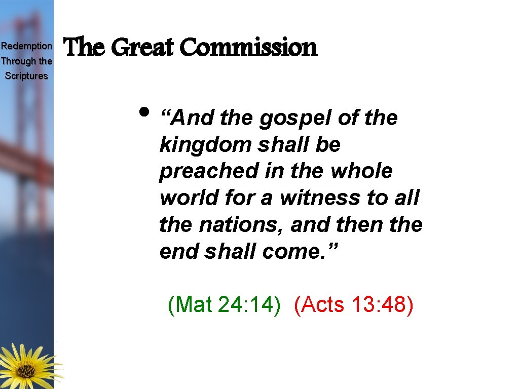 """Redemption Through the The Great Commission Scriptures • """"And the gospel of the kingdom"""