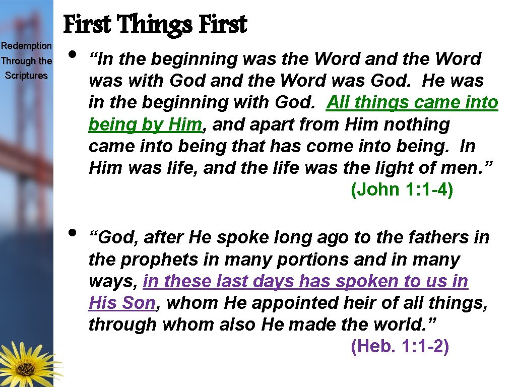 """Redemption Through the Scriptures First Things First • • """"In the beginning was the"""