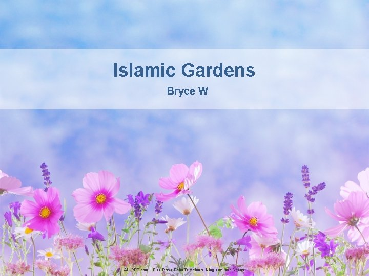 Islamic Gardens Bryce W ALLPPT. com _ Free Power. Point Templates, Diagrams and Charts