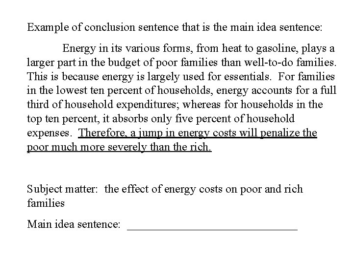 Example of conclusion sentence that is the main idea sentence: Energy in its various