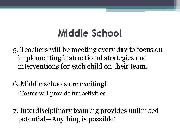 Middle School 5. Teachers will be meeting every day to focus on implementing instructional