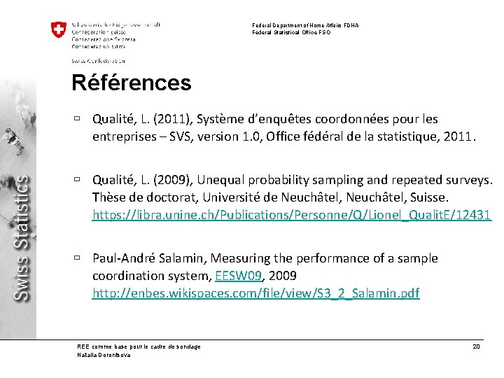 Federal Department of Home Affairs FDHA Federal Statistical Office FSO Références ù Qualité, L.