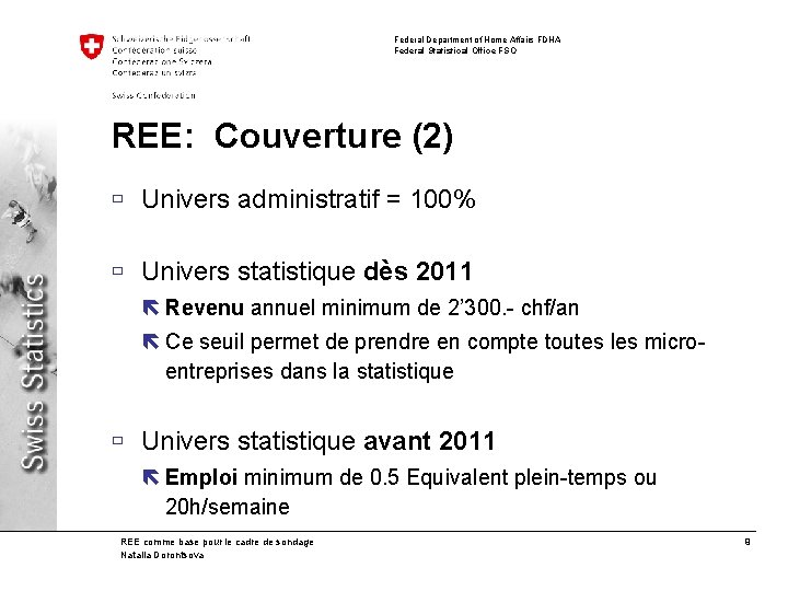 Federal Department of Home Affairs FDHA Federal Statistical Office FSO REE: Couverture (2) ù