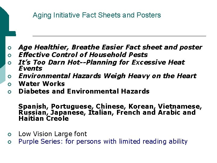 Aging Initiative Fact Sheets and Posters ¡ ¡ ¡ Age Healthier, Breathe Easier Fact