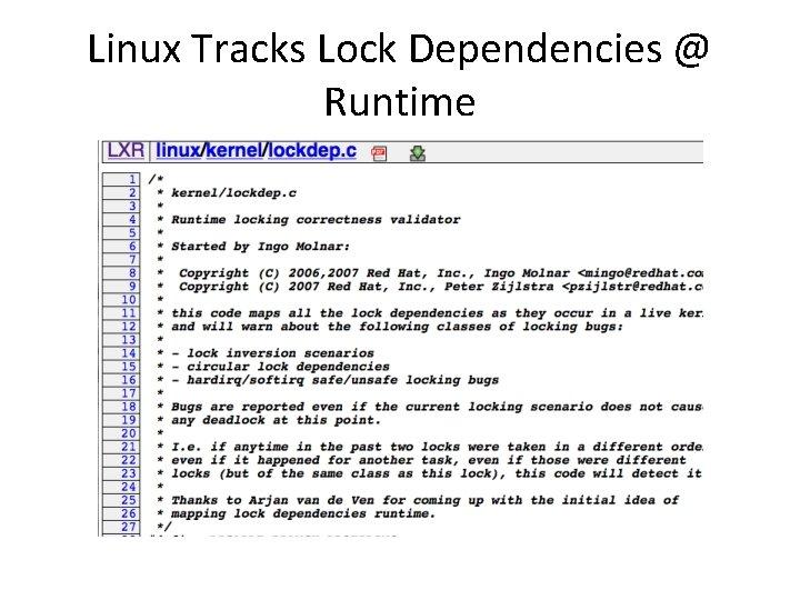Linux Tracks Lock Dependencies @ Runtime