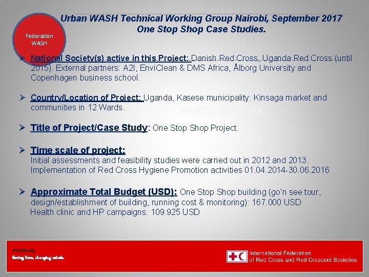 Federation Health WASH Wat. San/EH Urban WASH Technical Working Group Nairobi, September 2017 One