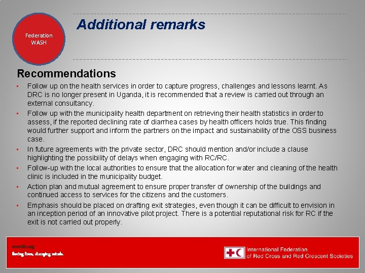 Federation Health WASH Wat. San/EH Additional remarks Recommendations • • • Follow up on