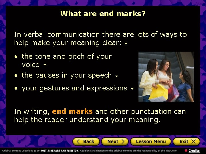 What are end marks? In verbal communication there are lots of ways to help