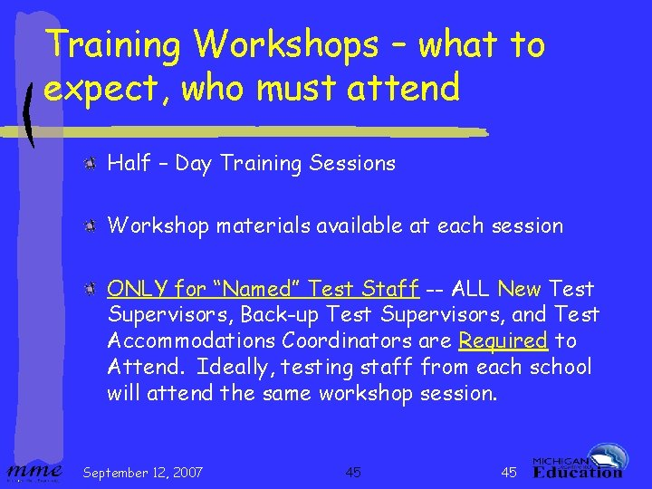 Training Workshops – what to expect, who must attend Half – Day Training Sessions