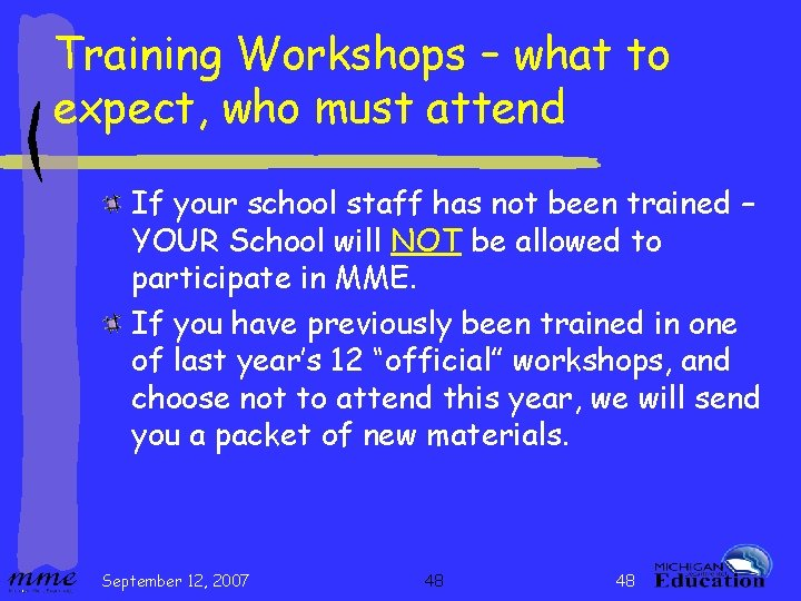 Training Workshops – what to expect, who must attend If your school staff has