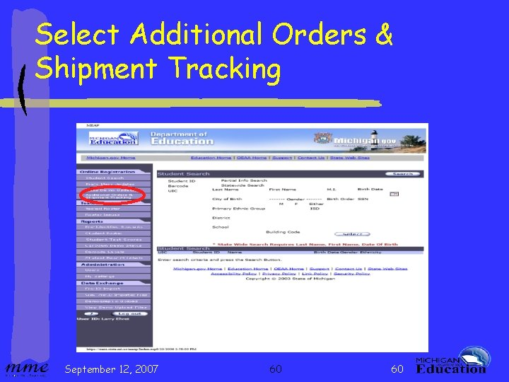 Select Additional Orders & Shipment Tracking September 12, 2007 60 60