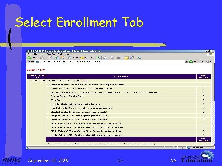 Select Enrollment Tab September 12, 2007 66 66