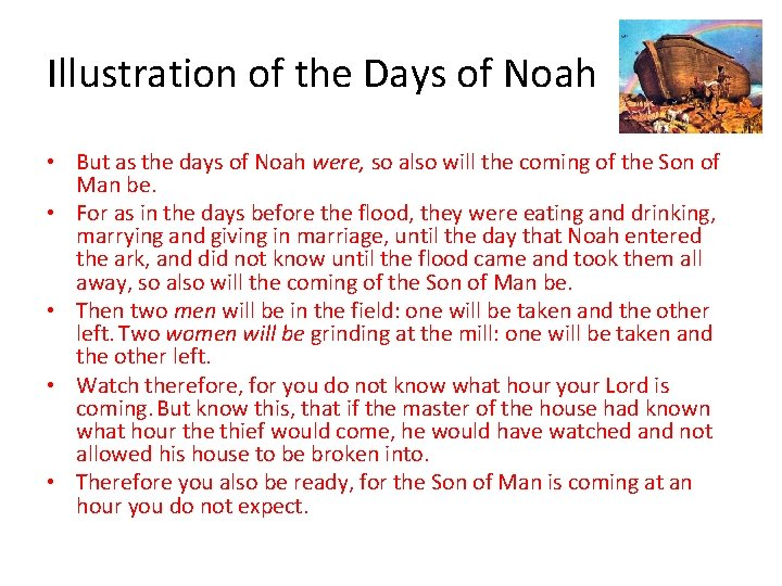 Illustration of the Days of Noah • But as the days of Noah were,