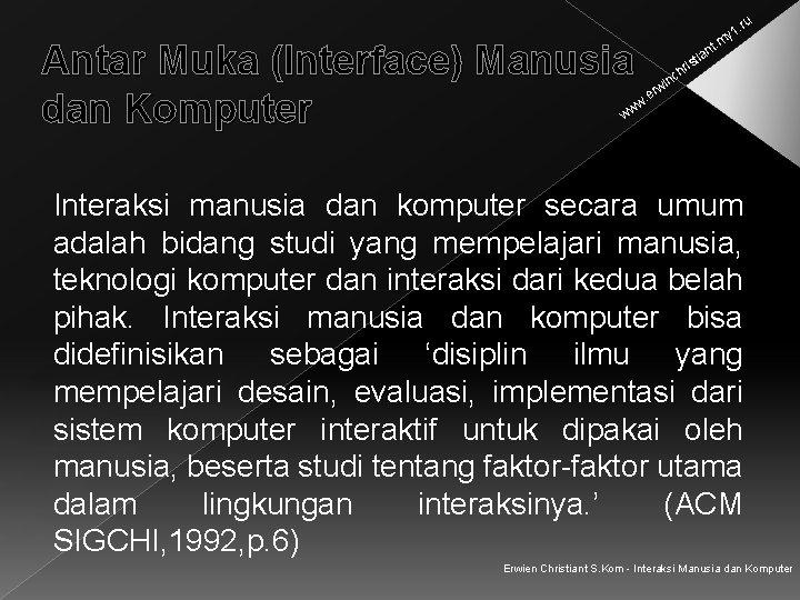 . ru Antar Muka (Interface) Manusia dan Komputer y 1 t. m an sti