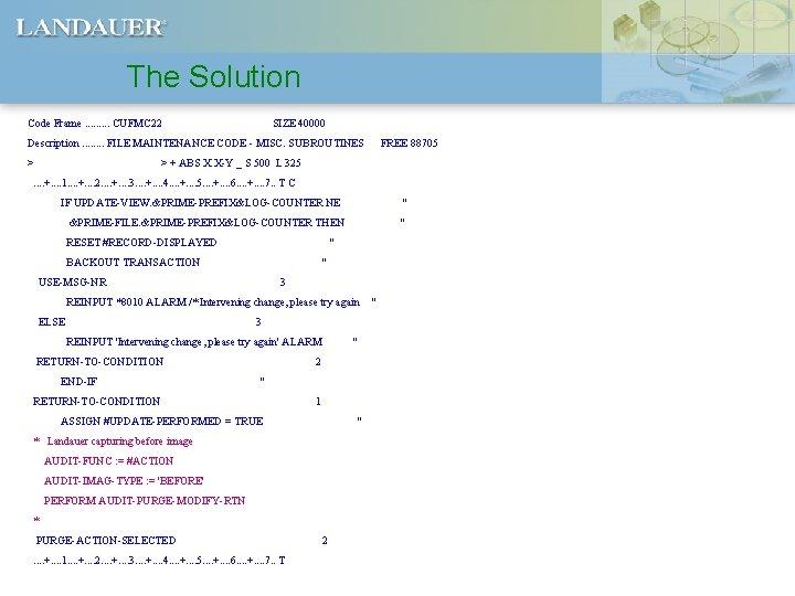 The Solution Code Frame. . CUFMC 22 SIZE 40000 Description. . . . FILE