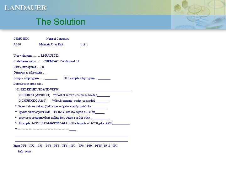 The Solution CSMUSEX Jul 30 Natural Construct Maintain User Exit 1 of 1 User
