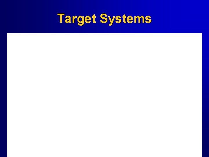 Target Systems 13