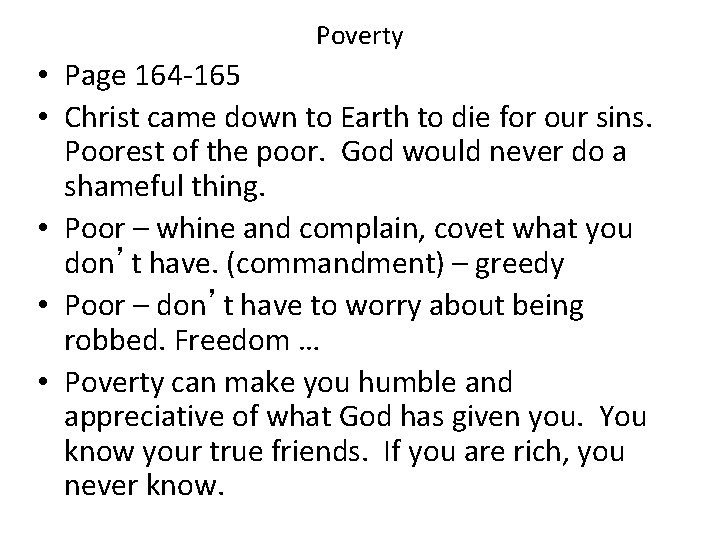 Poverty • Page 164 -165 • Christ came down to Earth to die for