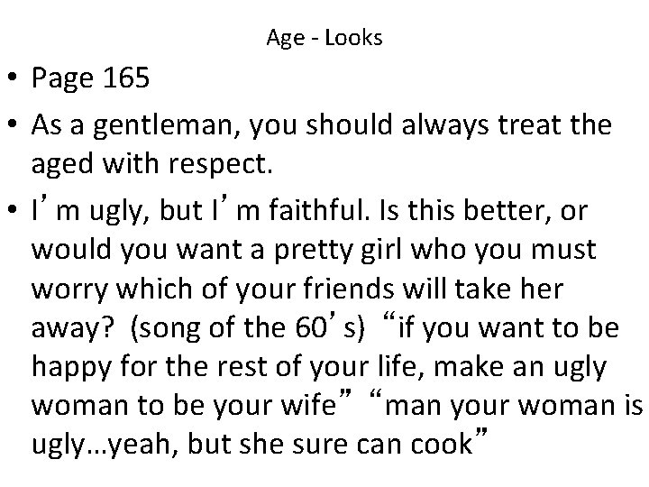Age - Looks • Page 165 • As a gentleman, you should always treat