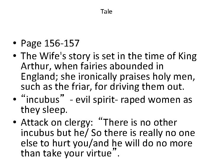 Tale • Page 156 -157 • The Wife's story is set in the time