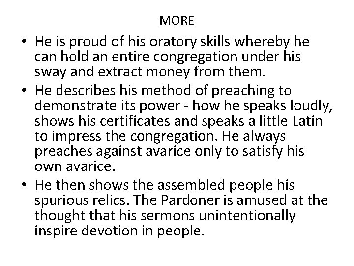 MORE • He is proud of his oratory skills whereby he can hold an