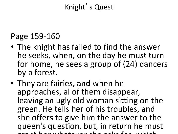 Knight's Quest Page 159 -160 • The knight has failed to find the answer