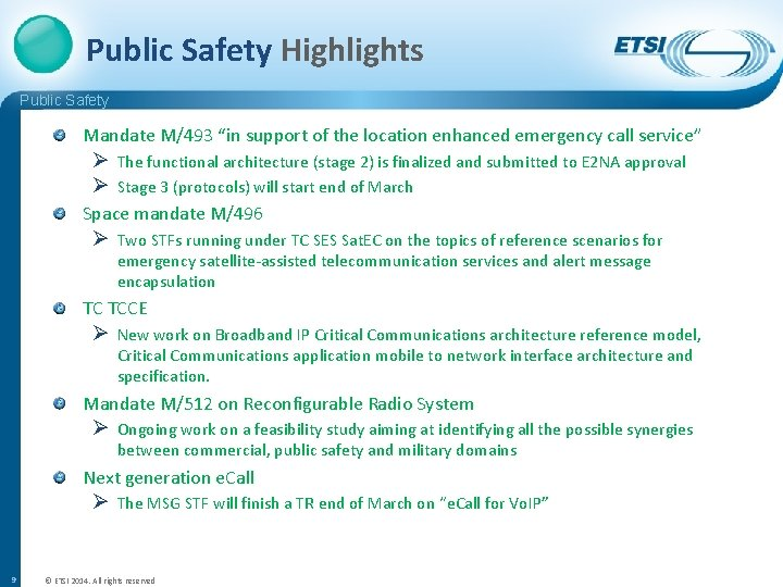 """Public Safety Highlights Public Safety Mandate M/493 """"in support of the location enhanced emergency"""