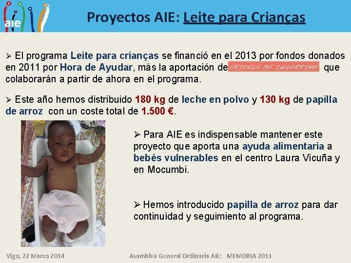 Proyectos AIE: Leite para Crianças El programa Leite para crianças se financió en el
