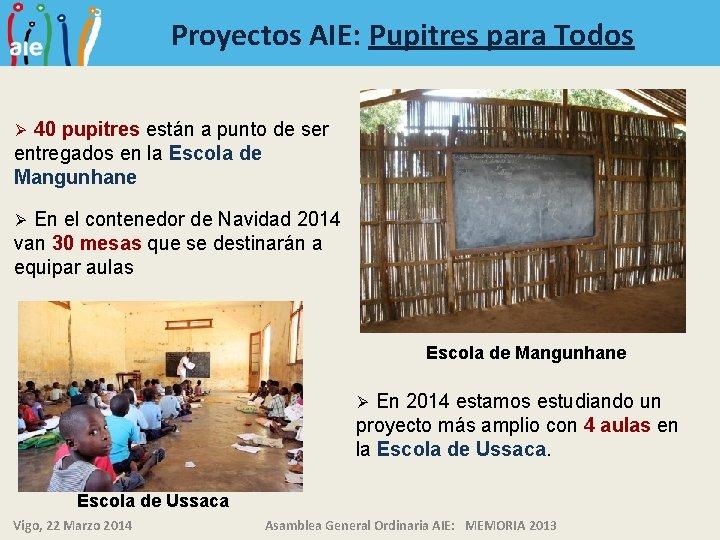 Proyectos AIE: Pupitres para Todos 40 pupitres están a punto de ser entregados en