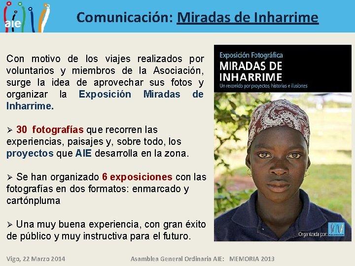 Comunicación: Miradas de Inharrime Con motivo de los viajes realizados por voluntarios y miembros