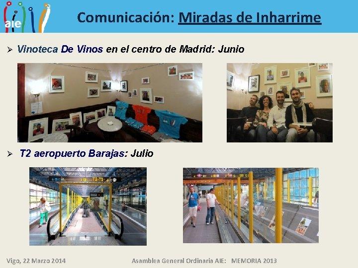 Comunicación: Miradas de Inharrime Ø Ø Vinoteca De Vinos en el centro de Madrid: