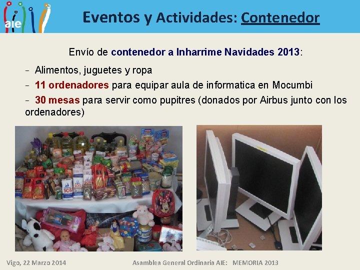 Eventos y Actividades: Contenedor Envío de contenedor a Inharrime Navidades 2013: Alimentos, juguetes y
