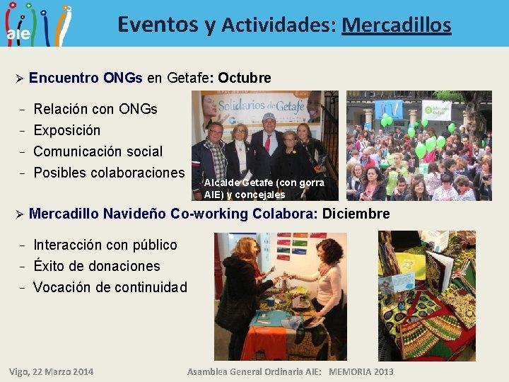 Eventos y Actividades: Mercadillos Ø Encuentro ONGs en Getafe: Octubre Relación con ONGs −