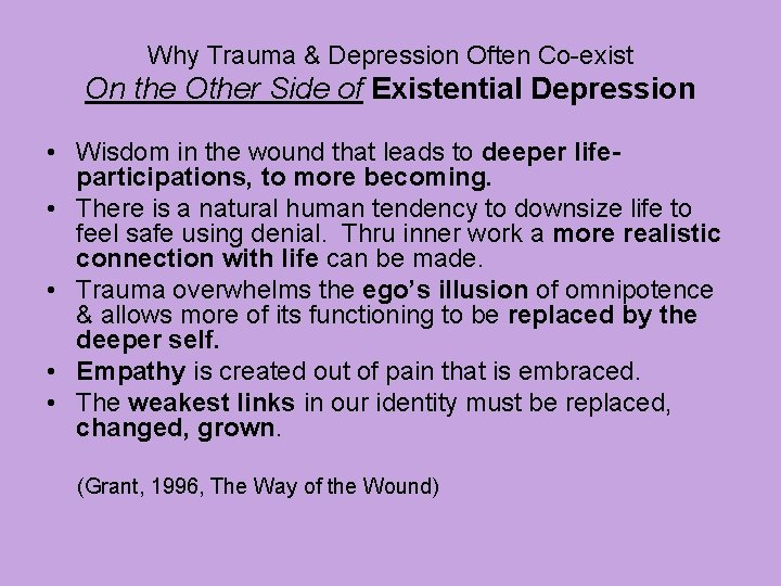 Why Trauma & Depression Often Co-exist On the Other Side of Existential Depression •