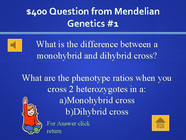 $400 Question from Mendelian Genetics #1 What is the difference between a monohybrid and