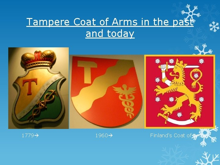 Tampere Coat of Arms in the past and today 1779 1960 Finland's Coat of