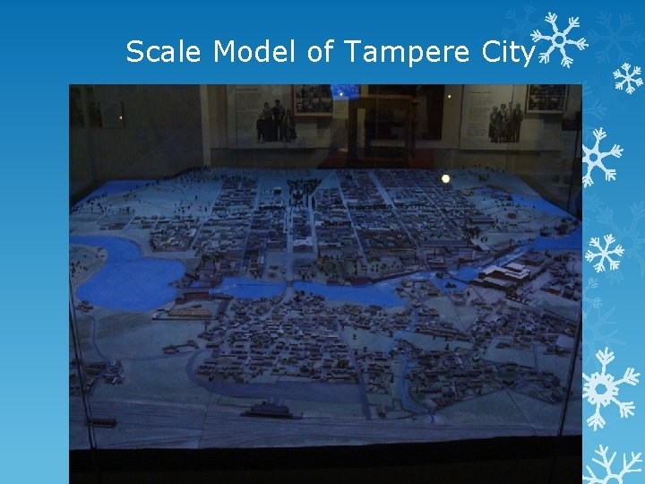 Scale Model of Tampere City