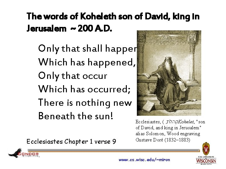 The words of Koheleth son of David, king in Jerusalem ~ 200 A. D.