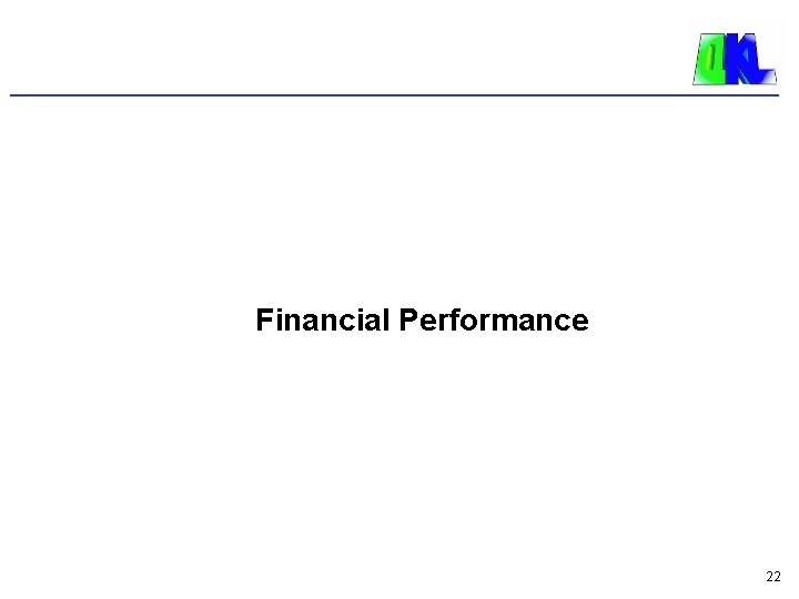 Financial Performance 22