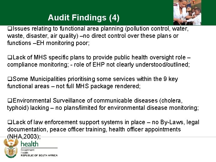 Audit Findings (4) q. Issues relating to functional area planning (pollution control, water, waste,