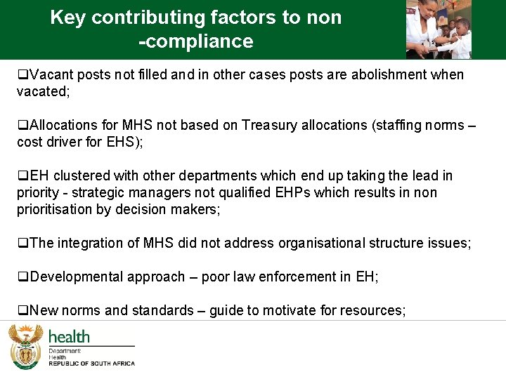 Key contributing factors to non -compliance q. Vacant posts not filled and in other